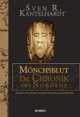 Mönchsblut - Die Chronik des Nordens. Kampf im Heidenland zwischen Hammaburg und Haithabu (eBook, ePUB)