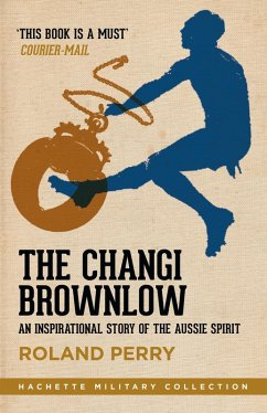 The Changi Brownlow (eBook, ePUB) - Perry, Roland