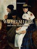 Wilhelm Leibl und seine Malerfreunde
