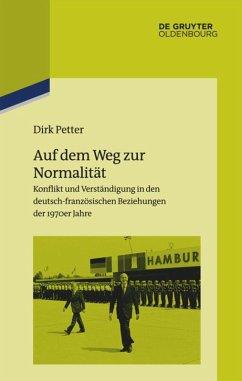 Auf dem Weg zur Normalität - Petter, Dirk