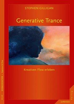 Generative Trance - Gilligan, Stephen G.