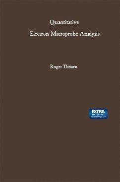 Quantitative Electron Microprobe Analysis - Theisen, Roger