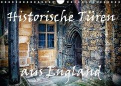 Historische Türen aus England / Geburtstagskalender (Wandkalender immerwährend DIN A4 quer)
