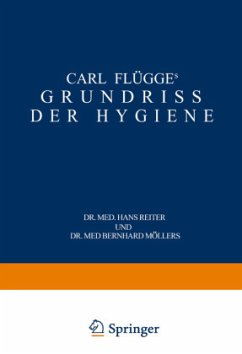 Carl Flügge's Grundriss der Hygiene - Flügge, Carl