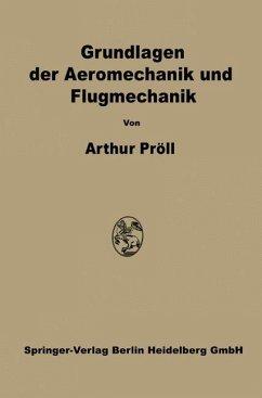 Grundlagen der Aeromechanik und Flugmechanik - Pröll, Arthur