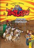 Rettet den Pony-Express / Tom Turbo Bd.34