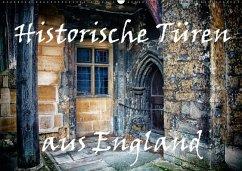 Historische Türen aus England / Geburtstagskalender (Wandkalender immerwährend DIN A2 quer)