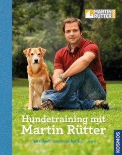 Hundetraining mit Martin Rütter - Rütter, Martin; Buisman, Andrea