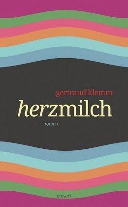 Herzmilch - Klemm, Gertraud