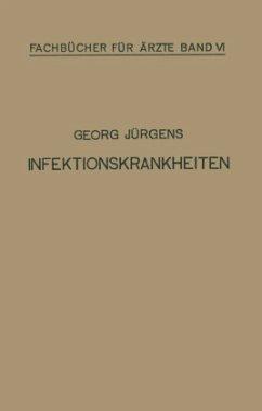 Infektionskrankheiten - Jürgens, Georg