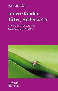 Innere Kinder, Täter, Helfer & Co (eBook, ePUB) - Peichl, Jochen
