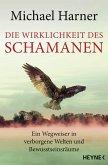 Die Wirklichkeit des Schamanen (eBook, ePUB)