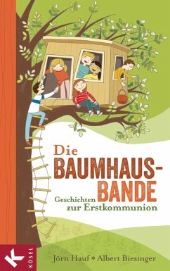 Die Baumhaus-Bande (eBook, ePUB) - Hauf, Jörn; Biesinger, Albert