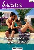 Neuer Nachbar, neue Liebe? (eBook, ePUB)