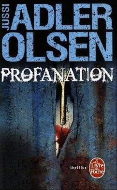 Profanation - Adler-Olsen, Jussi