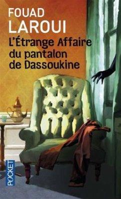 L'étrange affaire du pantalon de Dassoukine - Laroui, Fouad