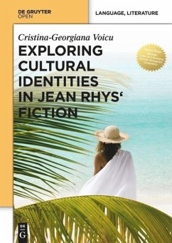 Exploring Cultural Identities in Jean Rhys' Fiction