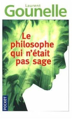 Le philosophe qui n´était pas sage