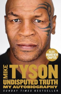 Undisputed Truth: My Autobiography (eBook, ePUB) - Tyson, Mike