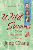 Wild Swans: Three Daughters of China (eBook, ePUB)