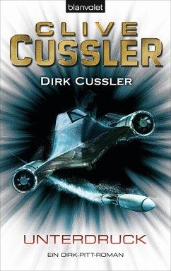 Unterdruck / Dirk Pitt Bd.22 (eBook, ePUB) - Cussler, Clive; Cussler, Dirk
