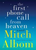 The First Phone Call From Heaven (eBook, ePUB)