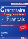 Grammaire progressive du français - Niveau intermédiaire. Textbuch mit 600 Übungen mit Audio-CD