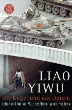 Die Kugel und das Opium - Yiwu, Liao