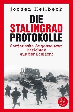 Die Stalingrad-Protokolle - Hellbeck, Jochen