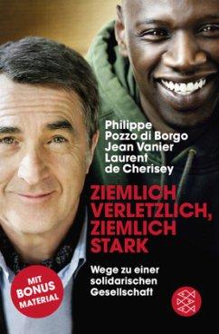 Ziemlich verletzlich, ziemlich stark - Pozzo di Borgo, Philippe; Vanier, Jean; Cherisey, Laurent de