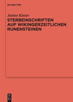 Sterbeinschriften auf wikingerzeitlichen Runensteinen - Köster, Janine