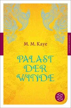 Palast der Winde - Kaye, Mary M.