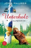 Unterholz / Kommissar Jennerwein Bd.5