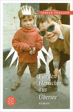 Für den Herrscher aus Übersee - Präauer, Teresa