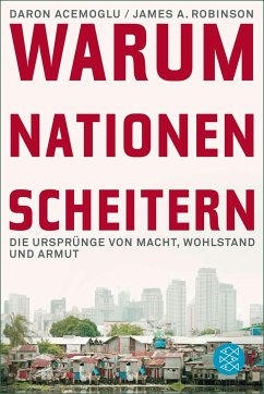Warum Nationen scheitern - Acemoglu, Daron; Robinson, James A.