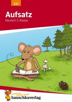 Aufsatz Deutsch 2. Klasse - Widmann, Gerhard