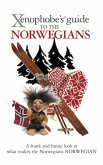 The Xenophobe's Guide to the Norwegians (eBook, ePUB)