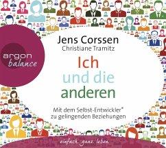 Ich und die anderen, 4 Audio-CDs - Corssen, Jens; Tramitz, Christiane