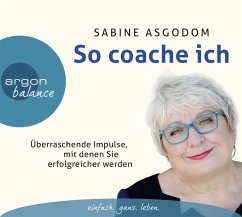 So coache ich, 3 Audio-CDs - Asgodom, Sabine