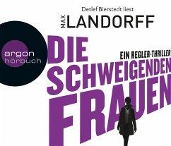 Die schweigenden Frauen / Gabriel Tretjak Bd.3 (6 Audio-CDs) - Landorff, Max