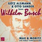 Max und Moritz und andere Lieblingswerke von Wilhelm Busch, 1 Audio-CD