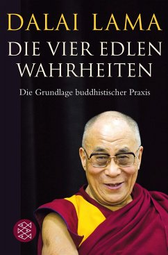 Die Vier Edlen Wahrheiten - Dalai Lama XIV.