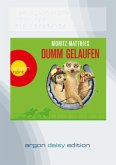Dumm gelaufen / Erdmännchen Ray & Rufus Bd.3 (DAISY Edition, 1 MP3-CD)