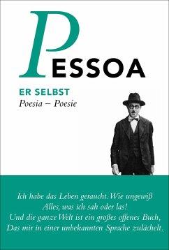 Er selbst - Pessoa, Fernando
