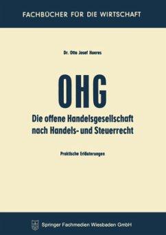 Die OHG nach Handels- und Steuerrecht - Hoeres, Otto J.