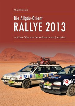Die Allgäu-Orient-Rallye 2013