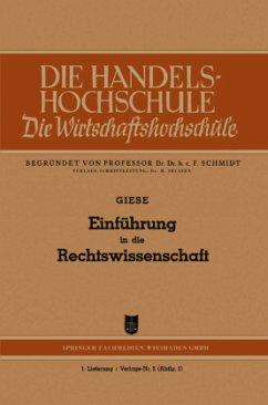 Einführung in die Rechtswissenschaft - Giese, Friedrich