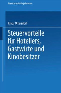 Steuervorteile für Hoteliers, Gastwirte und Kinobesitzer - Oltersdorf, Klaus