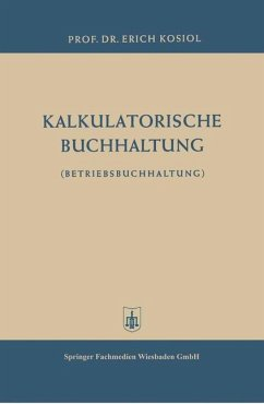 kalkulatorische buchhaltung von erich kosiol fachbuch. Black Bedroom Furniture Sets. Home Design Ideas
