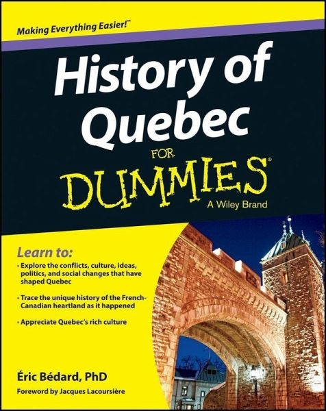 History of Quebec For Dummies (eBook, PDF)